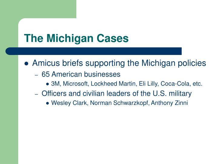 The Michigan Cases