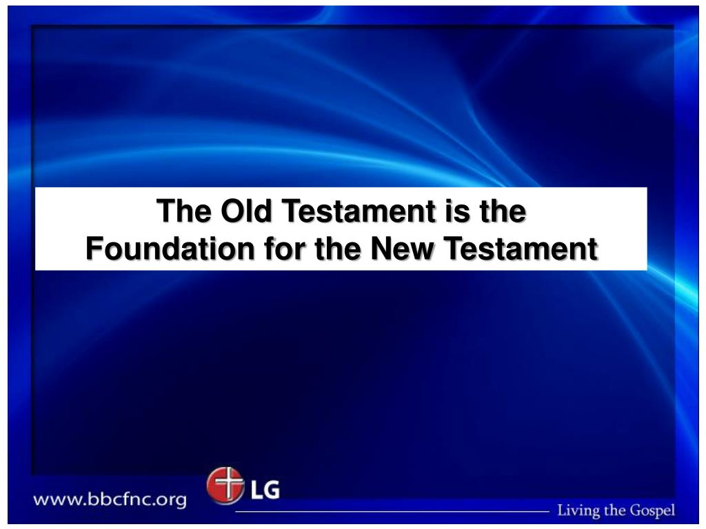 The Old Testament is the