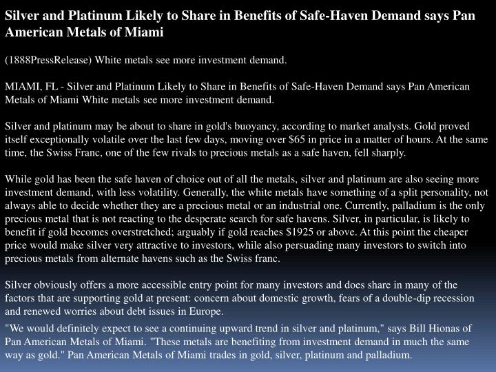 Silver and Platinum Likely to Share in Benefits of Safe-Haven Demand says Pan American Metals of Mia...