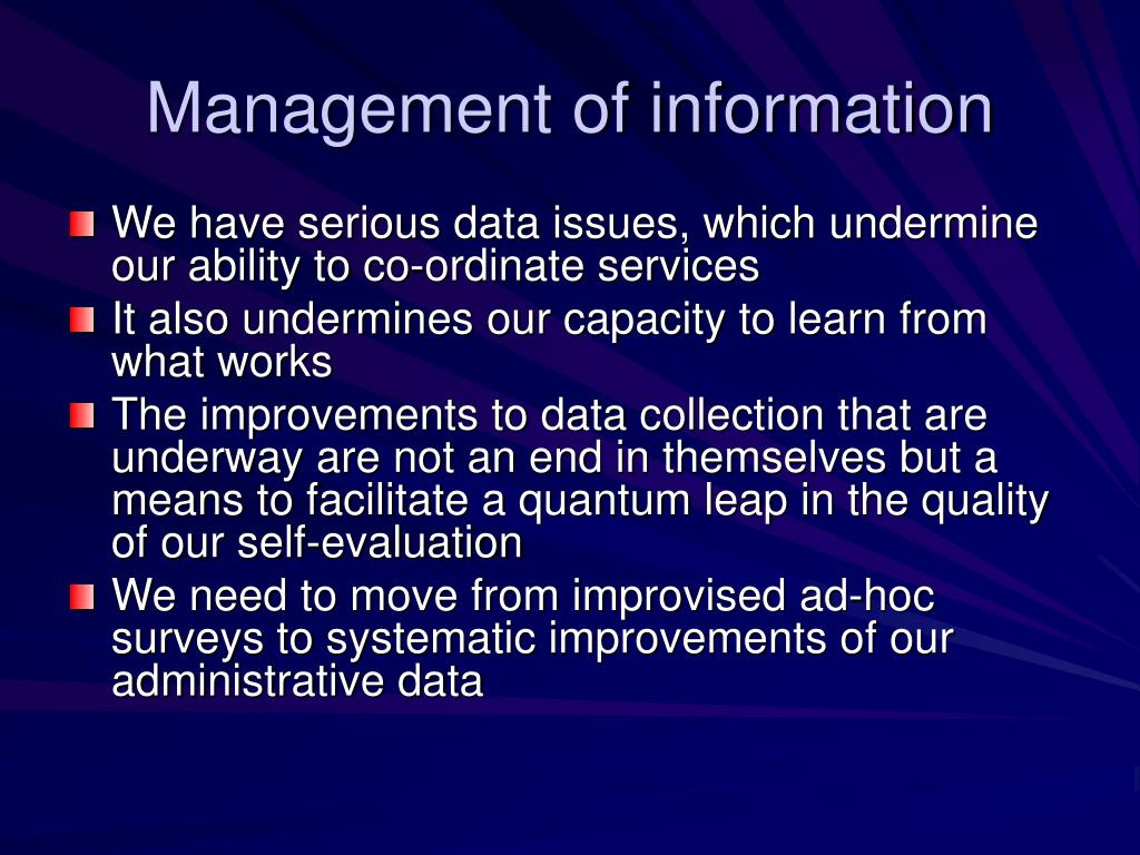 Management of information