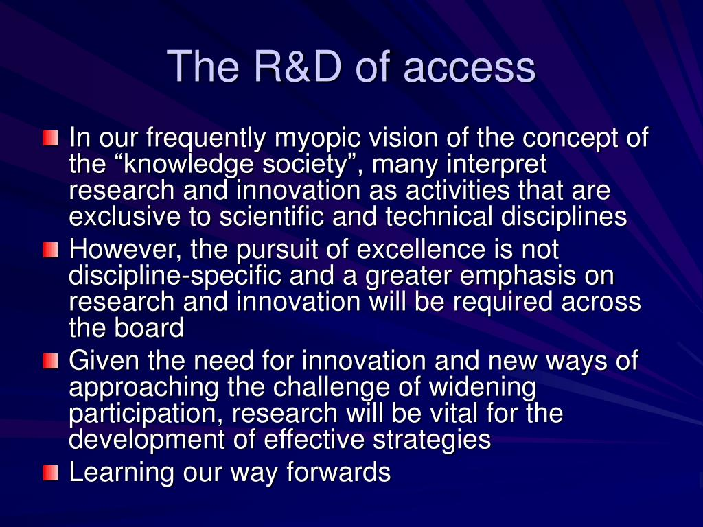 The R&D of access