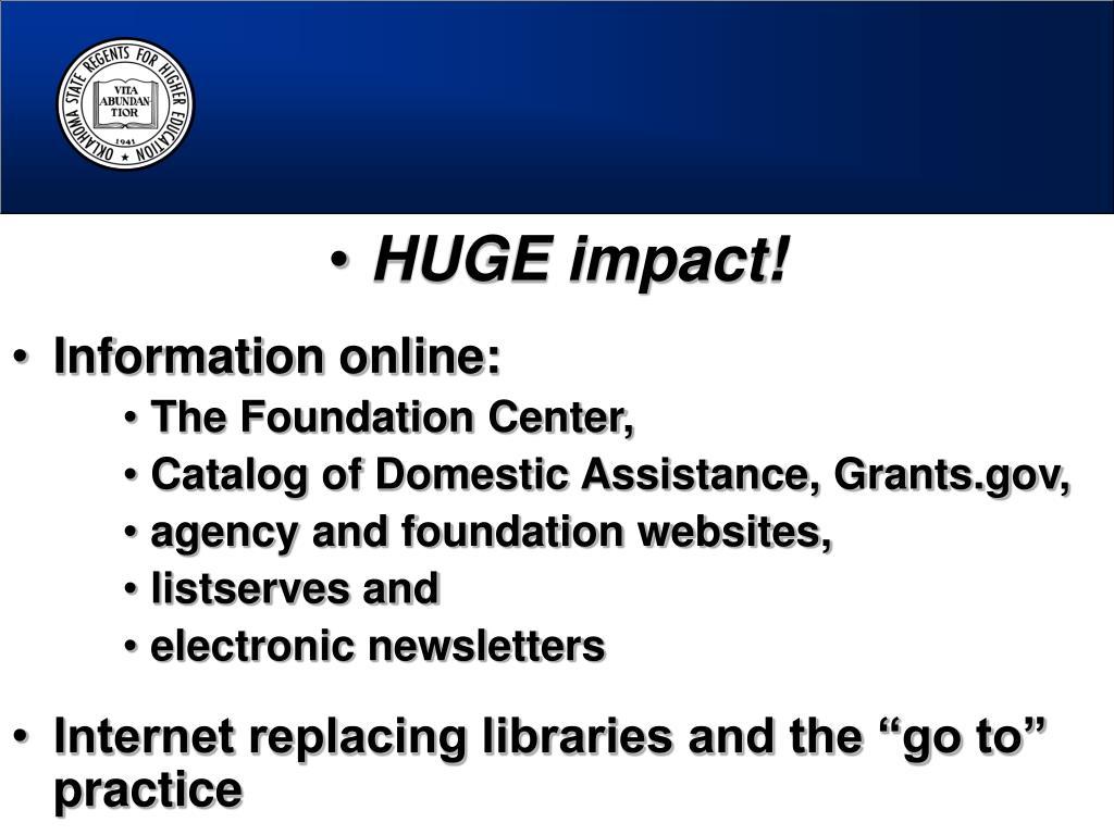 HUGE impact!