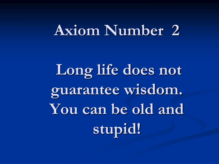 Axiom Number  2
