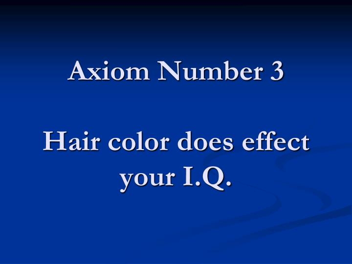 Axiom Number 3