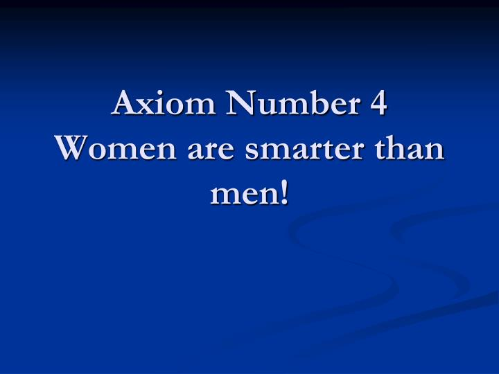 Axiom Number 4
