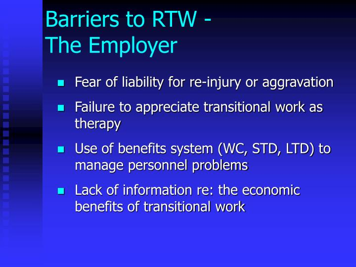 Barriers to RTW -