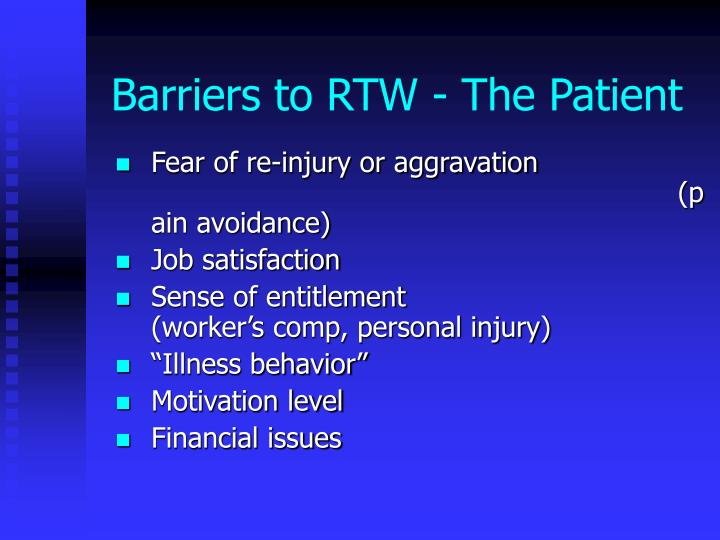 Barriers to RTW - The Patient