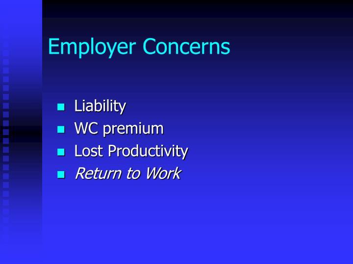 Employer Concerns