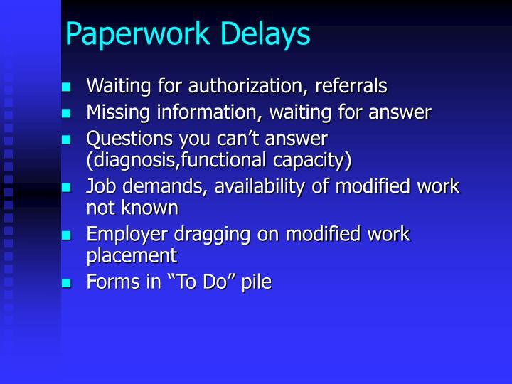 Paperwork Delays