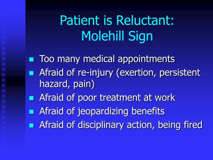 Patient is Reluctant: