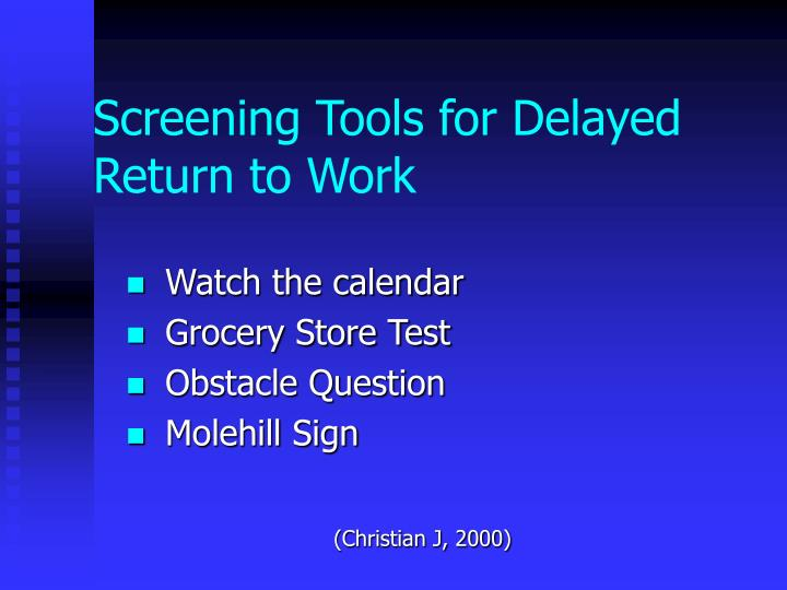 Screening Tools for Delayed Return to Work