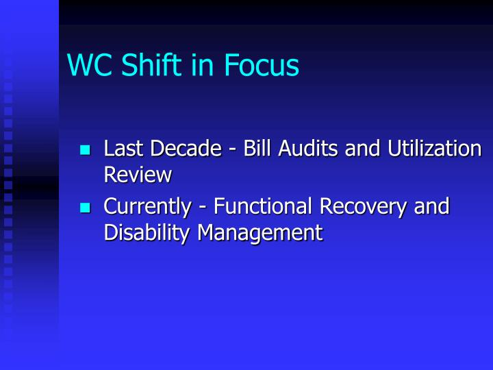 WC Shift in Focus