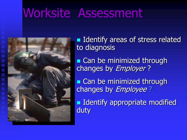 Worksite  Assessment
