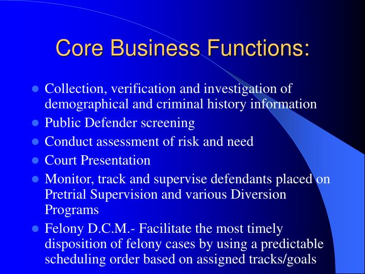 Core business functions
