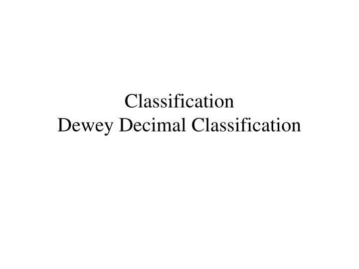 Classification dewey decimal classification