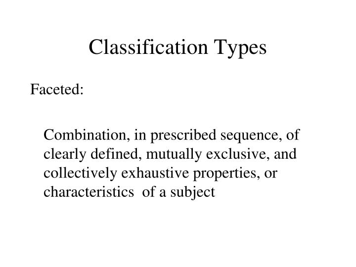 Classification Types