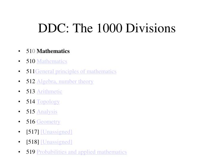 DDC: The 1000 Divisions