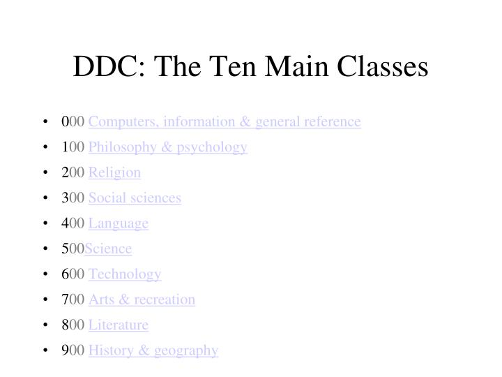 DDC: The Ten Main Classes