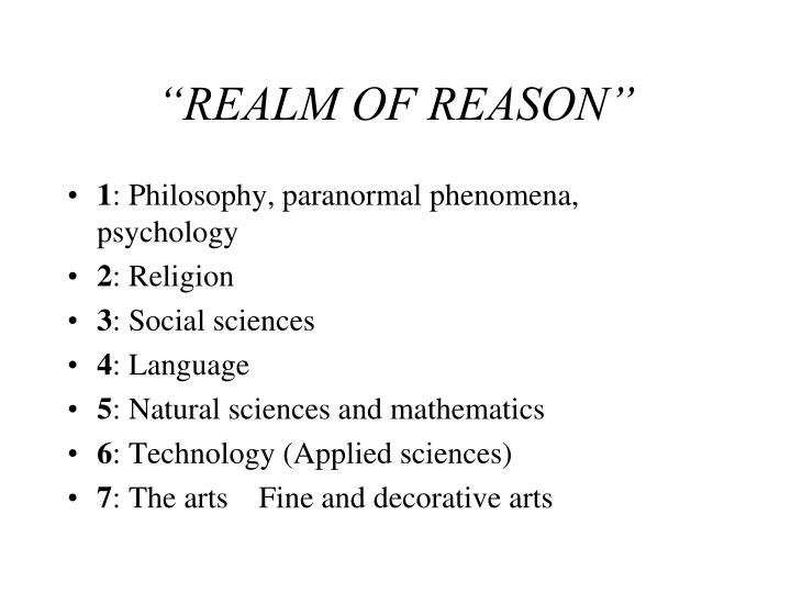 """REALM OF REASON"""