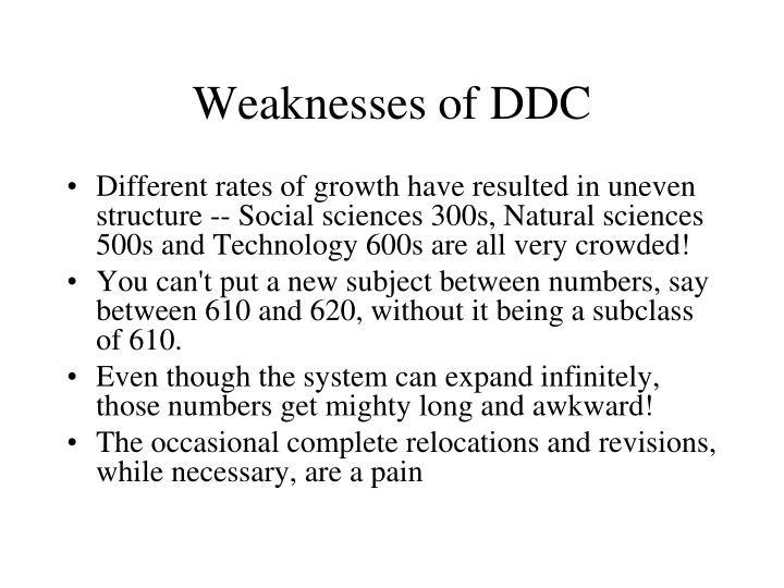 Weaknesses of DDC