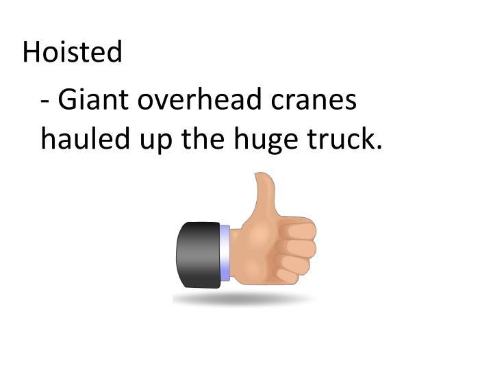 Hoisted