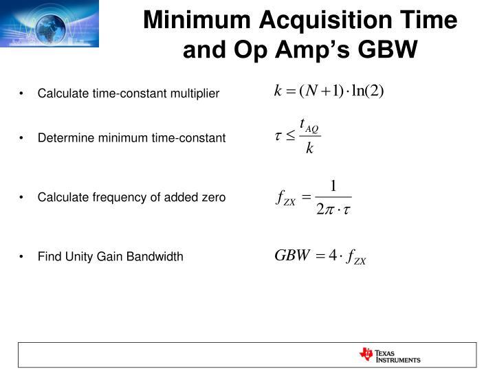Minimum Acquisition Time