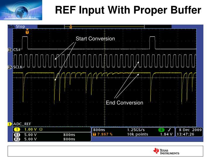 REF Input With Proper Buffer