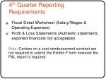 4 th quarter reporting requirements