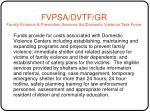 fvpsa dvtf gr family violence prevention services act domestic violence task force