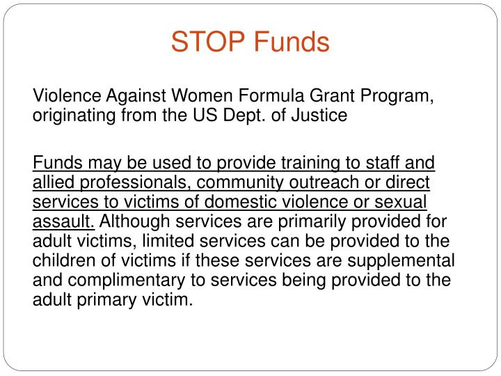 Violence Against Women Formula Grant Program, originating from the US Dept. of Justice
