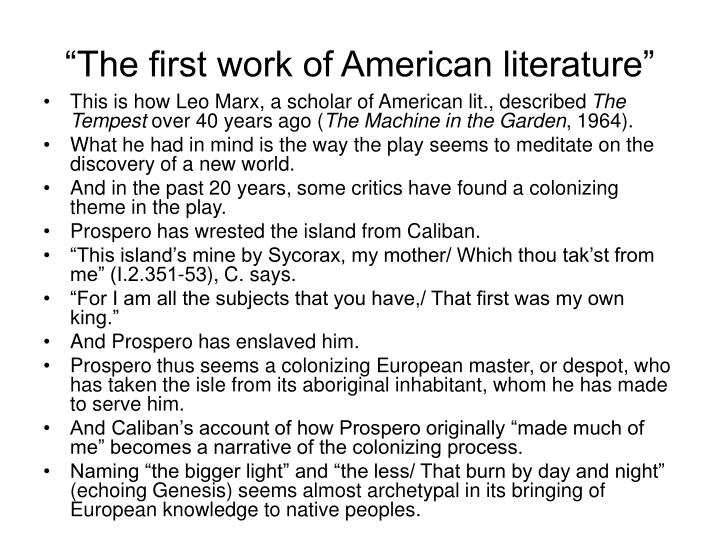 """The first work of American literature"""