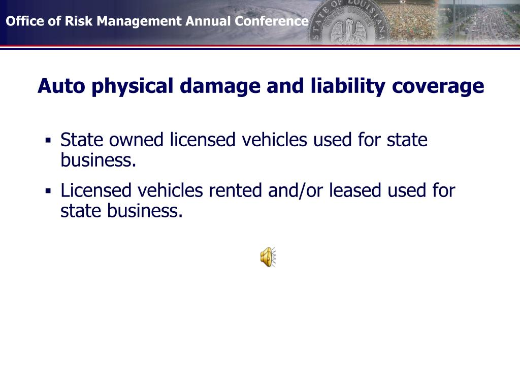 Auto physical damage and liability coverage