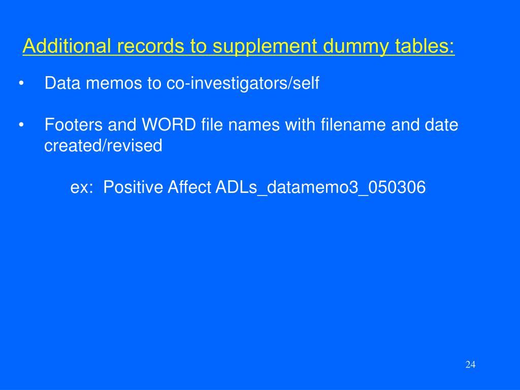 Additional records to supplement dummy tables: