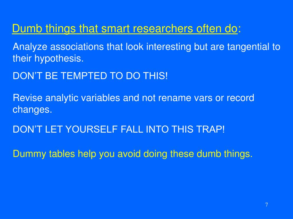 Dumb things that smart researchers often do
