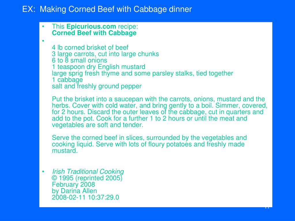 EX:  Making Corned Beef with Cabbage dinner