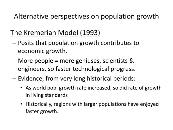 Alternative perspectives on population growth