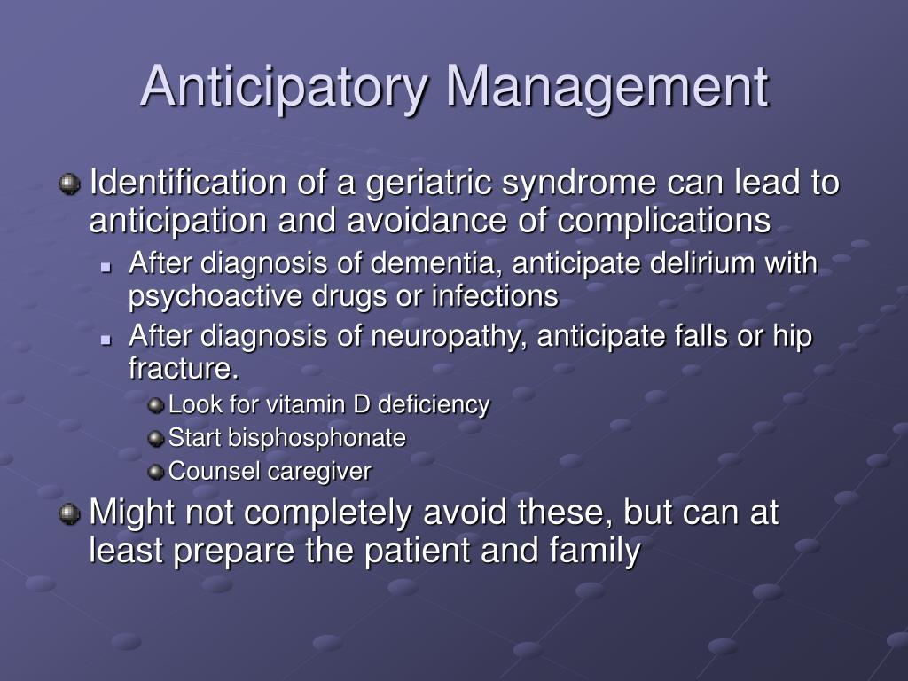 Anticipatory Management