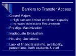 barriers to transfer access