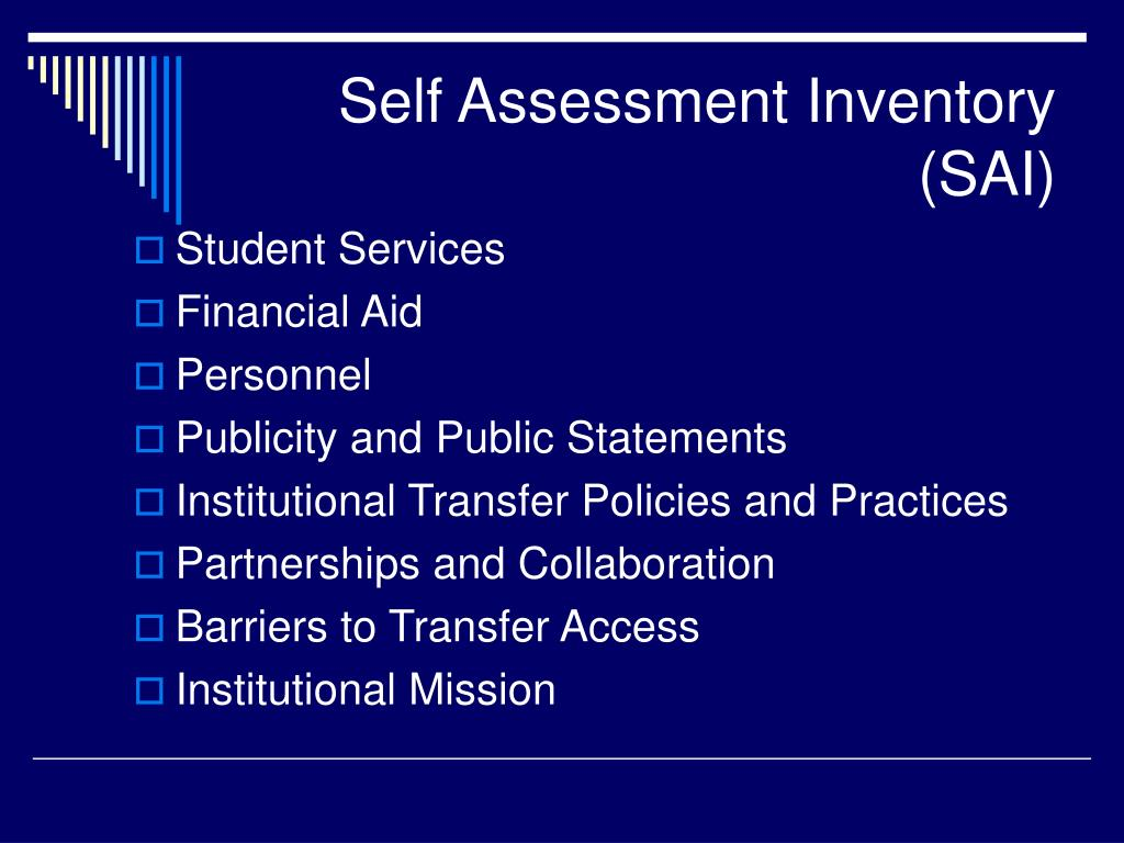 Self Assessment Inventory (SAI)