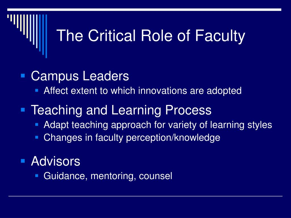 The Critical Role of Faculty