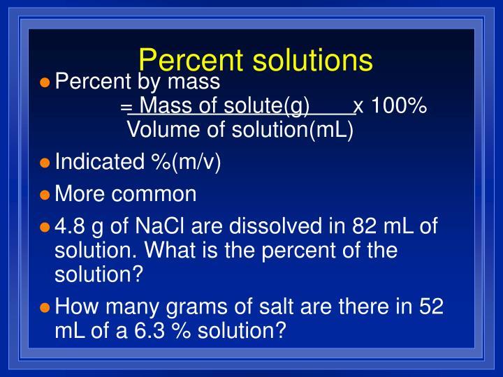 Percent solutions