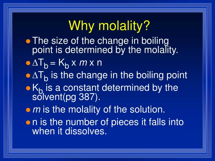 Why molality?