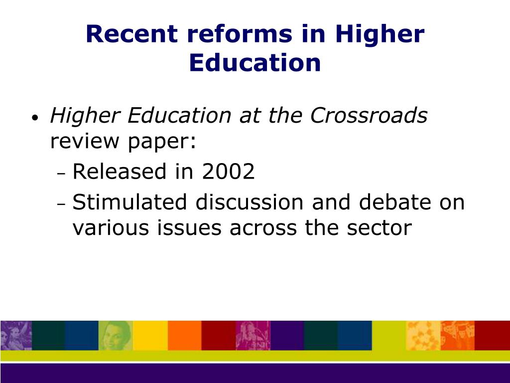 Recent reforms in Higher Education