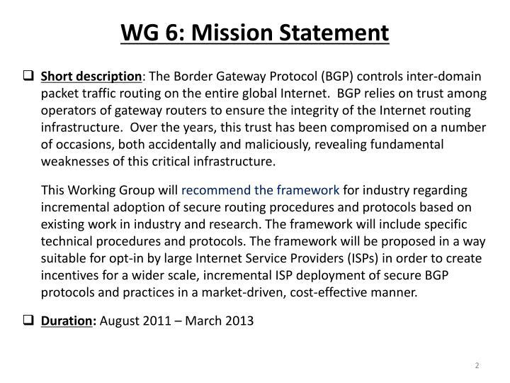 WG 6: Mission Statement