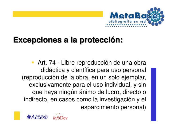 Excepciones a la protección: