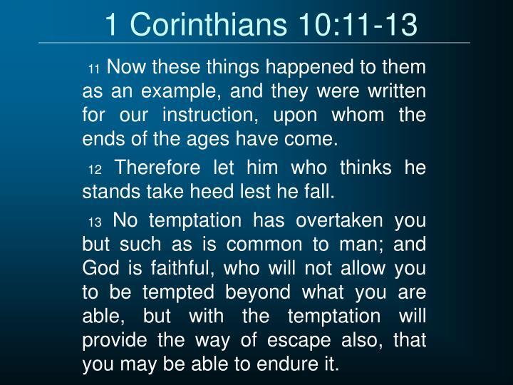 1 Corinthians 10:11-13