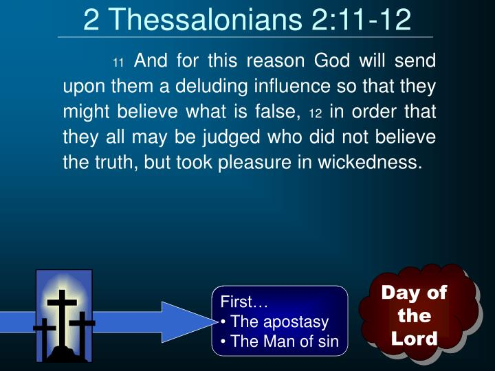 2 Thessalonians 2:11-12