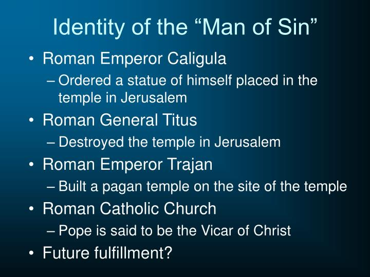 "Identity of the ""Man of Sin"""