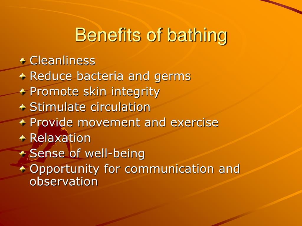 Benefits of bathing