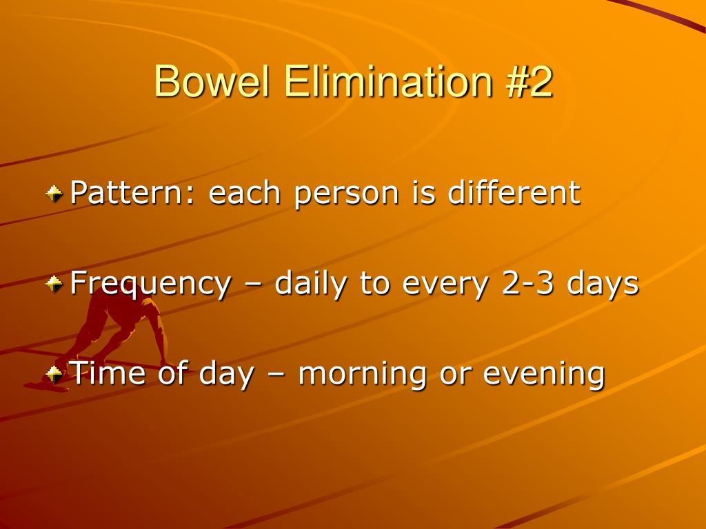 Bowel Elimination #2